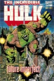 Incredible Hulk: Future Imperfect